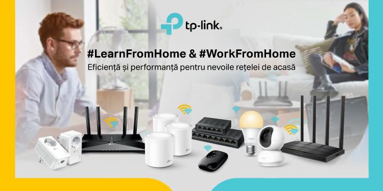 Learn from Home, Work from Home, cu TP-Link. Eficiență și performanță pentru nevoile rețelei de acasă