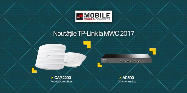 MWC 2017: TP-Link lansează noile Access Point-uri Wi-Fi de interior din clasa business, cu controler hardware